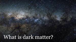 dark matter